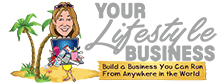 Your Lifestyle Business