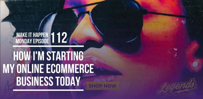 How I'm Starting My Online Ecommerce Business Today! – MIHM112
