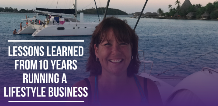 Lessons Learned From 10 Years Running a Lifestyle Business