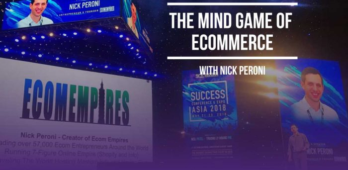 The Mind Game of Ecommerce with Nick Peroni