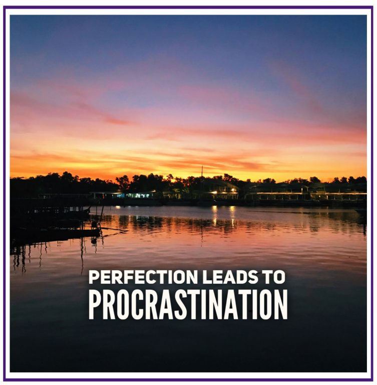 perfection-leads-to-procrastination