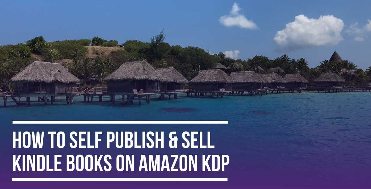 How to Publish & Sell Kindle Books