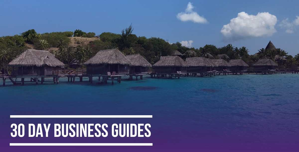 30 Day Business Guides