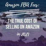 Amazon FBA Fees 2021